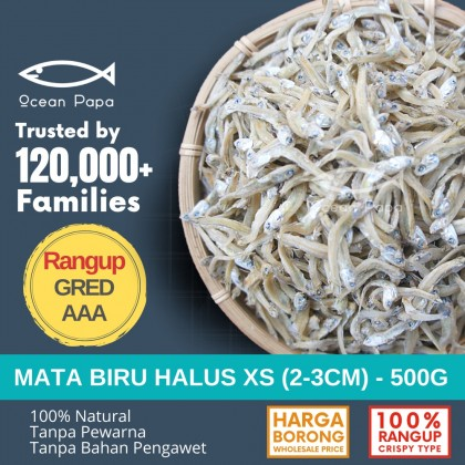 Ocean Papa Ikan Bilis Mata Biru Saiz XS Gred AAA/A (Belum Kopek) Rangup (500G) [Borong] / Dried Anchovy